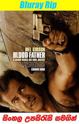 Blood Father 2016 Sinhala Subtitle