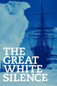 Watch The Great White Silence Online Free in HD