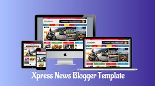 XPress News Magazine Blogger Template - Responsive Blogger Template