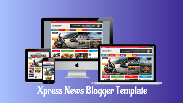 XPress News Magazine Blogger Template - Responsive Blogger Template
