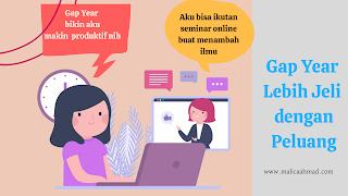 Kegiatan produktif selama gap year
