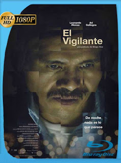 El Vigilante (2016) HD [1080p] Latino [GoogleDrive] SilvestreHD