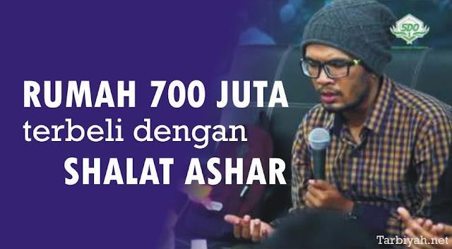 Kisah Ustadz Hanan Attaki: Rumah 700 Juta Terbeli dengan Shalat Ashar