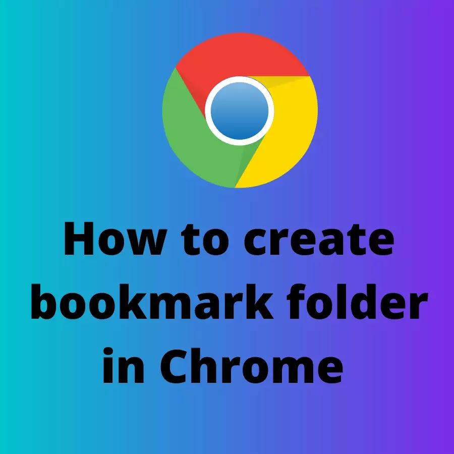 How to create bookmark folder in Chrome