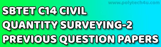 SBTET QUANTITY SURVEYING-2 PREVIOUS QUESTION PAPERS C14 CIVIL
