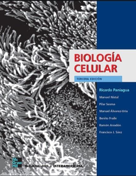 Biología Celular 3 Edición Ricardo Paniagua  en pdf