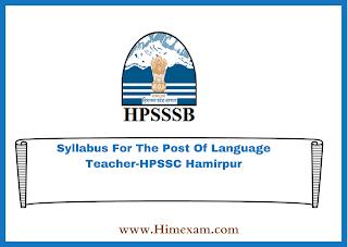 Syllabus For The Post Of Language Teacher-HPSSC Hamirpur