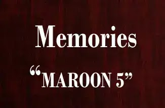 Memories Maroon 5 Lyrics