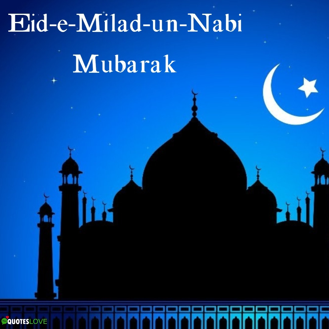 (Latest) Eid-e-Milad-un-Nabi Mubarak 2019: Quotes, Wishes, Messages, Images, SMS, Pictures For Whatsapp & Facebook