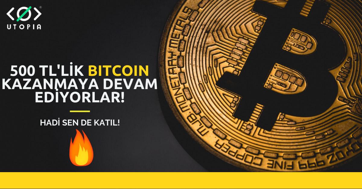 500 TL'lik Bitcoin Kazanmaya Devam Ediyorlar! Sen Neden Yoksun?