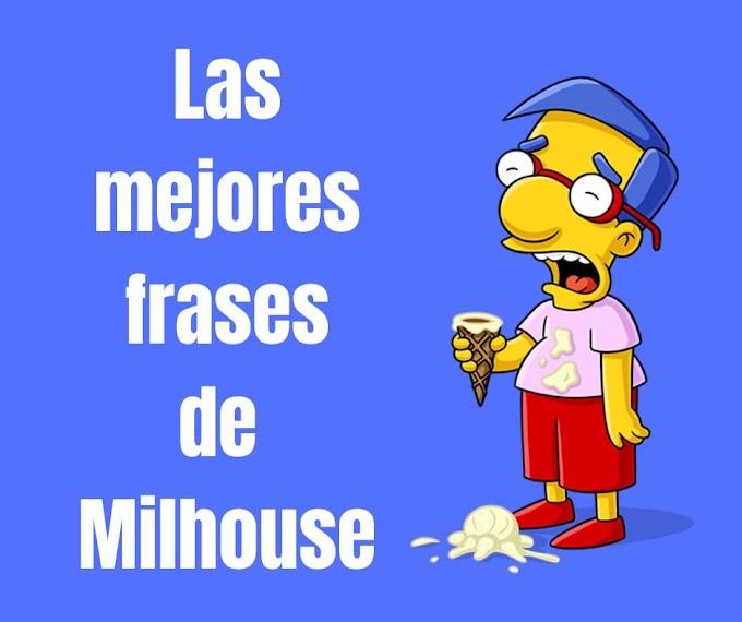 Las mejores Frases de Milhouse Van Houten