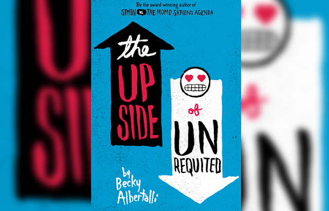 The Upside of Unrequited by Becky Albertalli read online or download it here for free