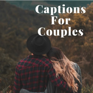 Instagram Captions For Couples