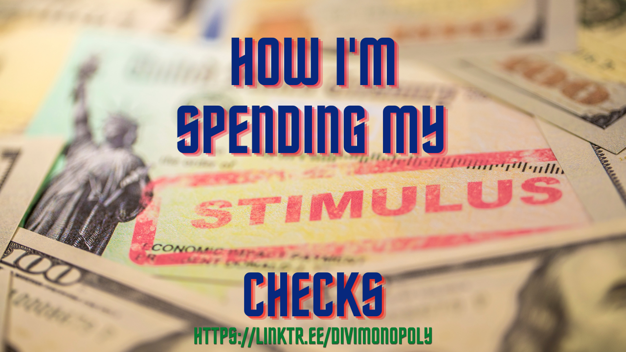 Image of How I'm Spending My Stimulus Check - DiviMonopoly