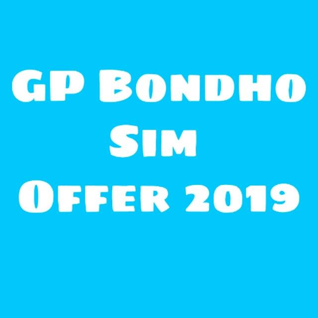 Gp bondho Sim Offer 2019