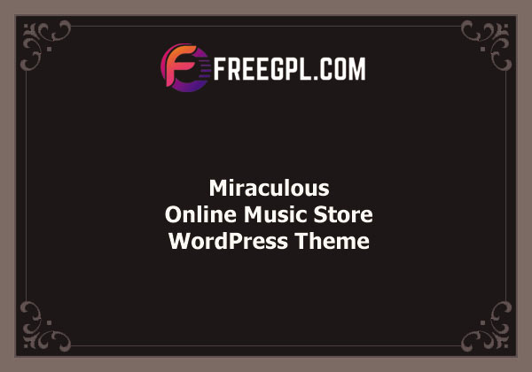Miraculous – Online Music Store WordPress Theme Nulled Download Free