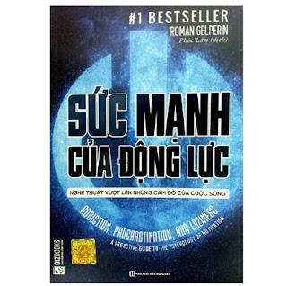 Sức Mạnh Của Động Lực - Nghệ Thuật Vượt Lên Những Cám Dỗ Của Cuộc Sống ebook PDF EPUB AWZ3 PRC MOBI