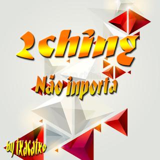 2CHING--Não-inpotra