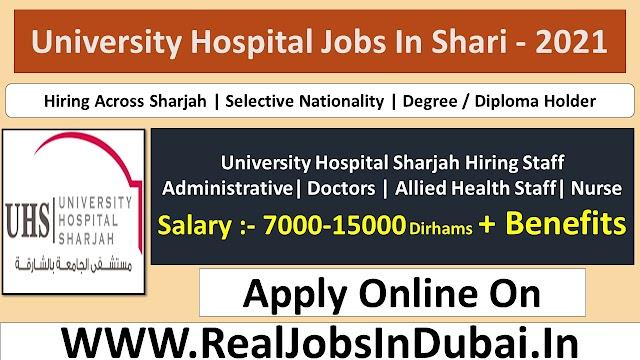 University Hospital Sharjah Jobs - UAE 2021