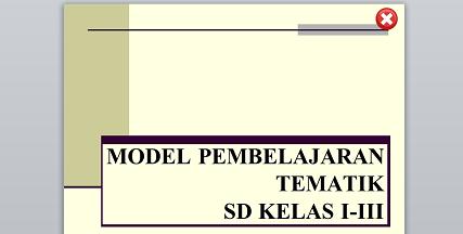 Model Tematik Dasar Untuk Kelas Rendah