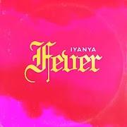 Music: Iyanya - Fever