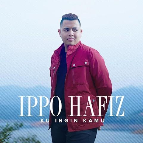 Ippo Hafiz - Ku Ingin Kamu MP3