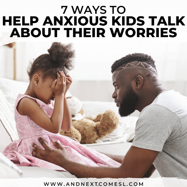 Kids who worry - how to help your anxious child talk about their worries