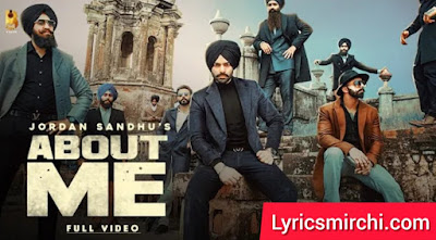 ABOUT ME Song Lyrics | Jordan Sandhu | Latest Punjabi Song 2020
