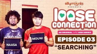 Searching | Loose Connection | New Tamil Comedy Web Series 2018 | Episode 03