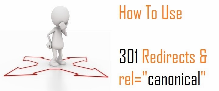 How To Use 301 Redirects & Canonical Attributes