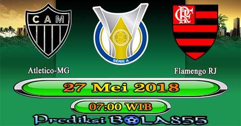 Prediksi Bola855 Atletico-MG vs Flamengo RJ 27 mei 2018
