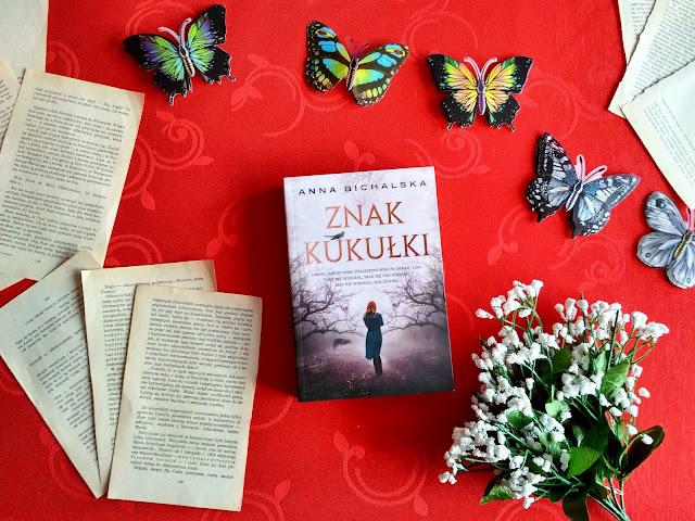 """Znak kukułki"" - Anna Bichalska"