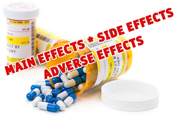Drugs side effects, main effects, and adverse effects