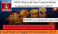 Oil and Natural Gas Corporation Limited Recruitment 2017- 81 Specialists/Experts