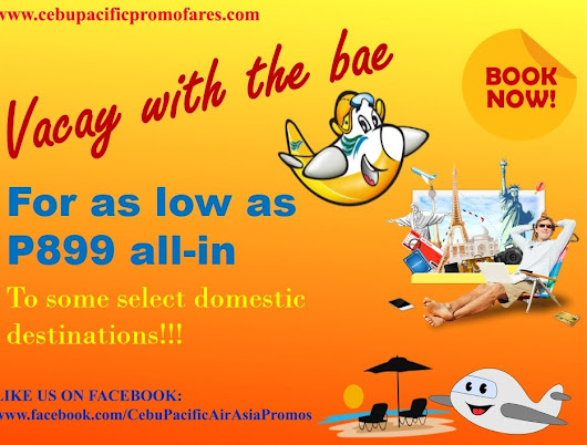 Cebu Pacific Promo: For as low as P899