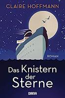 https://www.randomhouse.de/Paperback/Das-Knistern-der-Sterne/Claire-Hoffmann/Diana/e536421.rhd