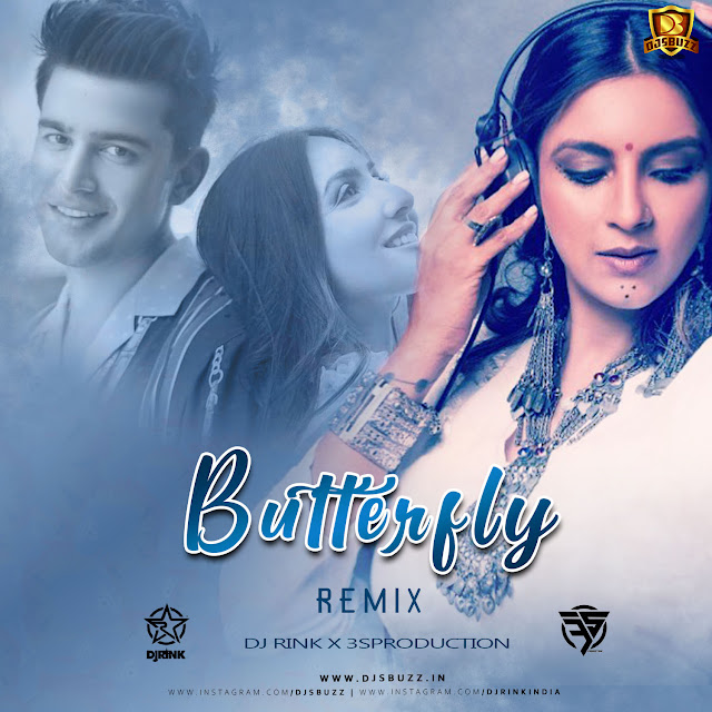 Butterfly Remix – DJ Rink x 3sProduction