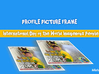 Profile Picture Frames, International Day of the World Indigenous People