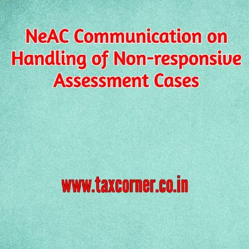 NeAC Communication on Handling of Non-responsive Assessment Cases