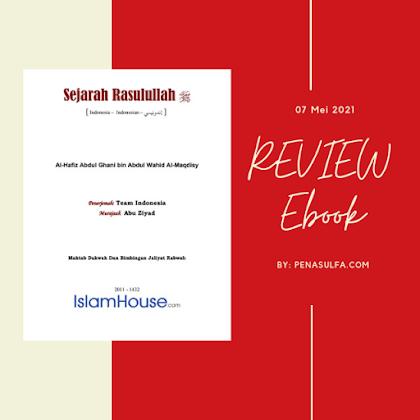 Mengenang kembali kisah Rasulullah, melalui e-book sejarah Rasulullah