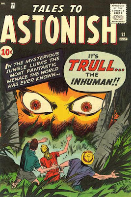 Tales to Astonish, Trull the inhuman