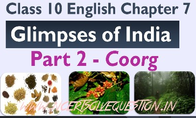 NCERT Solution [Glimpses Of India] First Flight ( Class 10 Chapter 7 ) Part 1 - A Baker From Goa