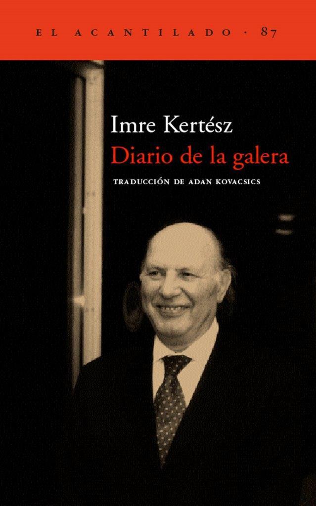 Diario de la Galera – Imre Kertesz