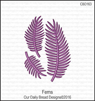 Our Daily Bread Designs Custom Die: Ferns