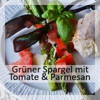 https://christinamachtwas.blogspot.com/2019/06/gruner-spargel-mit-tomaten-parmesan.html