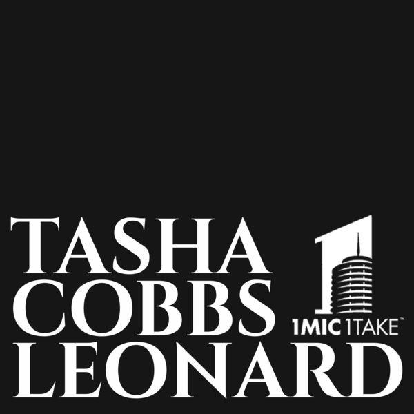 Tasha Cobbs Leonard – 1 Mic 1 Take 2021 (Exclusivo WC)