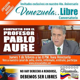 Venezuela..Libre en mes aniversario presenta al Profesor Pablo Aure