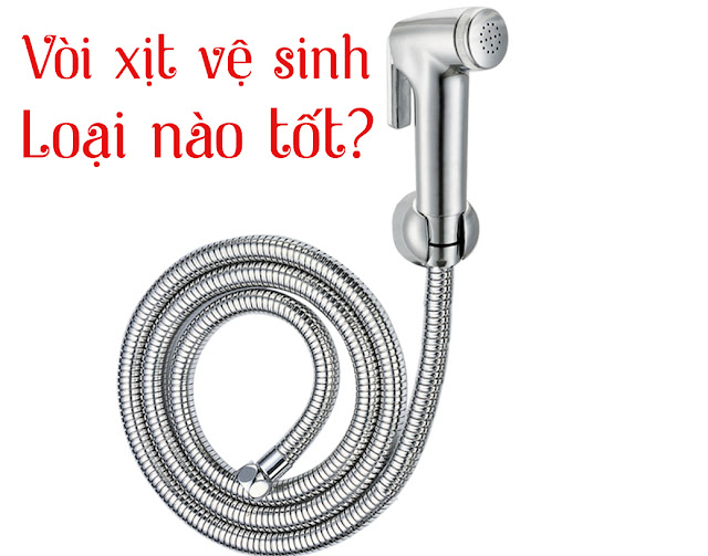 Bảng giá vòi xịt vệ sinh loại nào tốt?