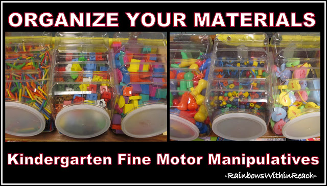 photo of: Kindergarten Fine Motor Manipulatives Organized by Type: (Classroom Organization via RainbowsWIthinReach