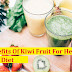 6 Health Benefits Of Kiwi Fruit For Health And Diet
